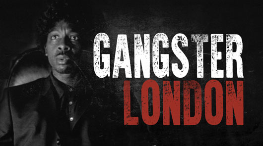 Gangster London Tour with actor Vas Blackwood